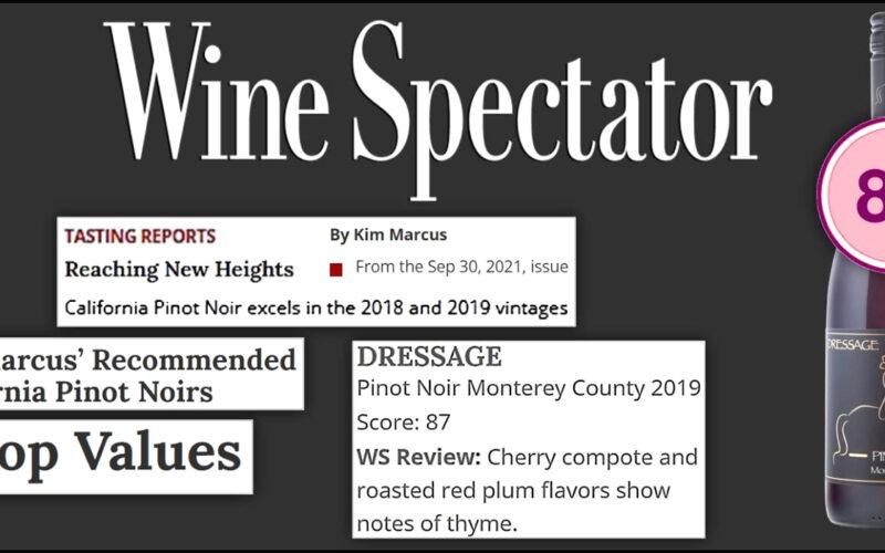 "Dressage Pinot Noir Earns ""Top Value"" Designation in Wine Spectator • 87 Points"